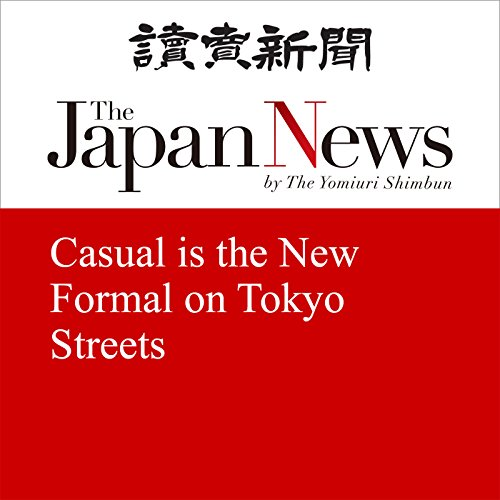 Couverture de Casual is the New Formal on Tokyo Streets