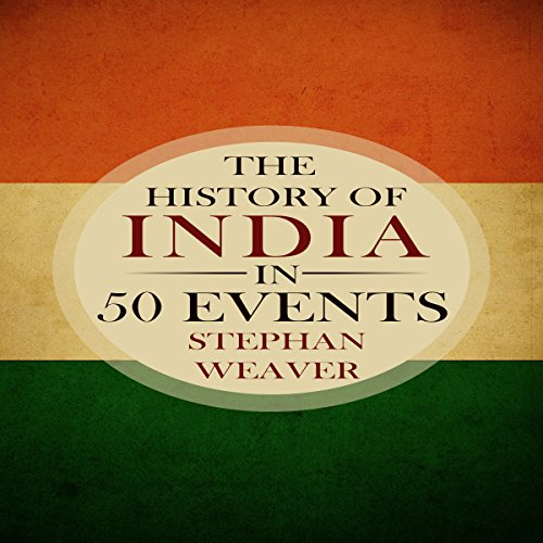 Couverture de The History of India in 50 Events