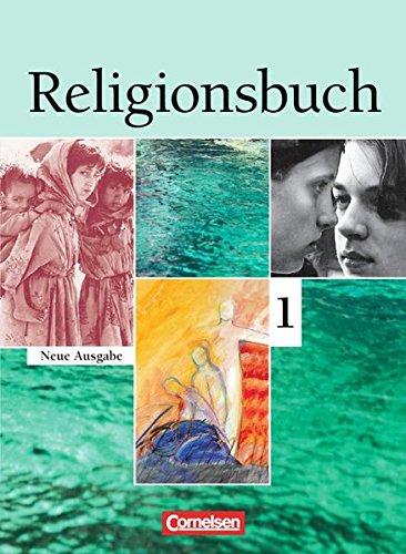 Religionsbuch - Sekundarstufe I: Band 1 - Schülerbuch