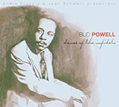 Dance of the Infidels by Bud Powell (2005-10-31)