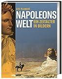 Napoleons Welt. Ein Zeitalter in Bildern. Der Beginn der modernen Epoche am Ende des 18. Jahrhunderts. Zeitgenössische Kunstwerke erzählen von Revolutionen, Umbrüchen und Neugestaltung.