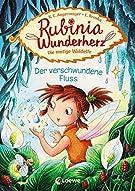 Rubinia Wunderherz, die mutige Waldelfe (Band 3) - Der verschwundene Fluss: Kinderbuch zum Vorlesen und ersten Selberlesen...