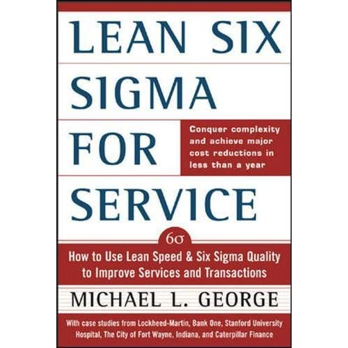Amazon com: Lean Six Sigma for Service : How to Use Lean