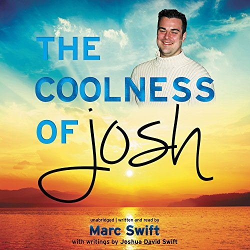 The Coolness of Josh  Audiolibri