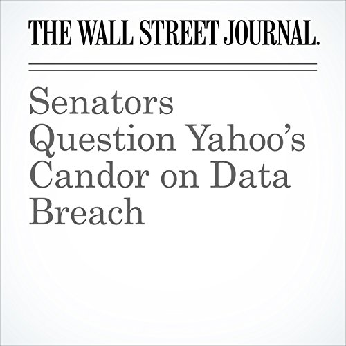Senators Question Yahoo's Candor on Data Breach copertina