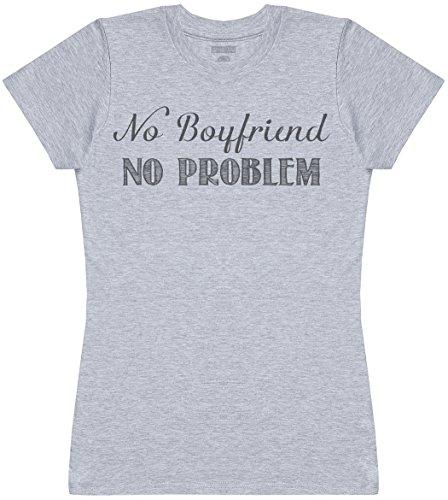 No Boyfriend No Problem Damen T-Shirt - Grau, Medium