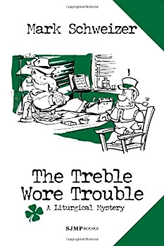 The Treble Wore Trouble 0984484663 Book Cover