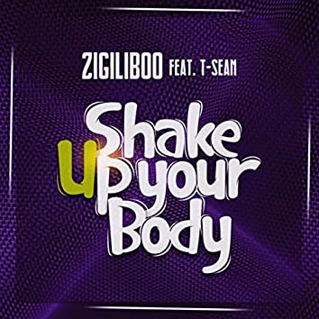 Shake Up  Your Body