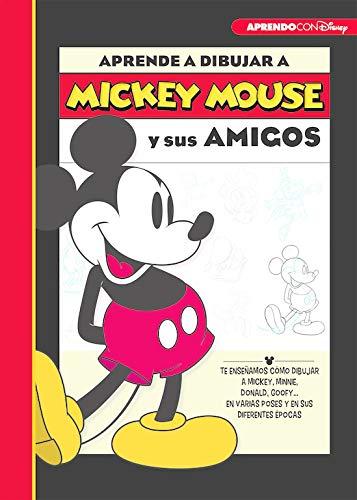 Aprende a dibujar a Mickey Mouse y sus amigos (Crea, juega y aprende con Disney): Te enseñamos cómo dibujar a Mickey, Minnie, Donald, Goofy... en varias poses y en sus diferentes épocas