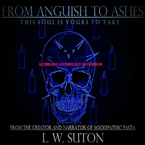 From Anguish to Ashes audiobook cover art