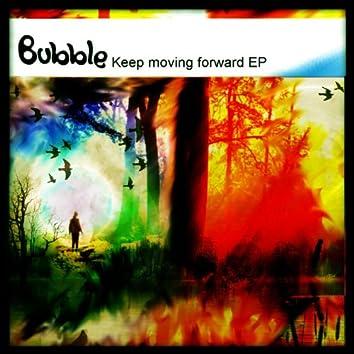 Keep Moving Forward EP