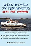 Wild Women on the Water: Keys for Survival