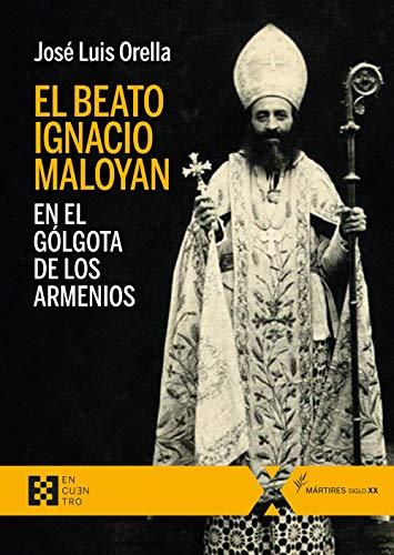 El Beato Ignacio Maloyan, En El Gólgota De Los armenios: 71