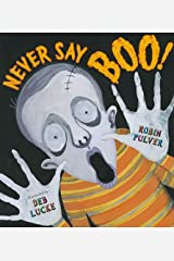 Never Say Boo Hardcover