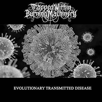 Evolutionary Transmitted Disease