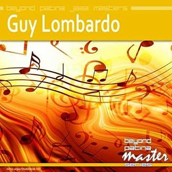 Beyond Patina Jazz Masters: Guy Lombardo