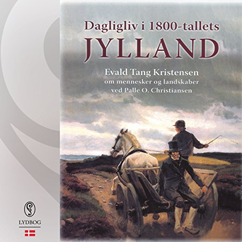Dagligliv i 1800-tallets Jylland cover art