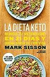 La dieta Keto: Reinicia tu metabolismo en 21 días y quema grasa de forma definitiva (Divulgación)