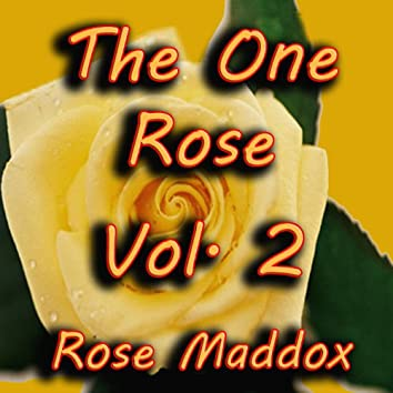 The One Rose, Vol. 2