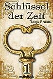 Schlüssel der Zeit 1: Lokale Histo Fantasy-Serie