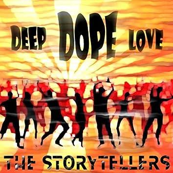 Deep Dope Love