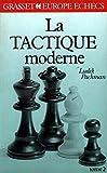 La Tactique moderne aux échecs Tome 2: La Tactique moderne aux échecs (Europe échecs)