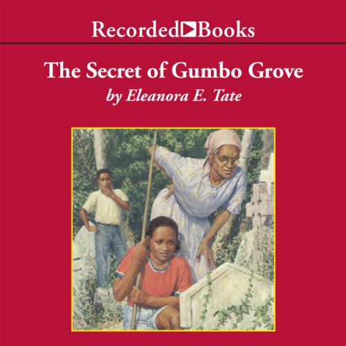 The Secret of Gumbo Grove audiobook cover art