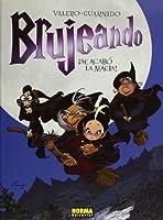 Brujeando 1 se acabo la magia!/ Sorcery 1 The Lost Magic