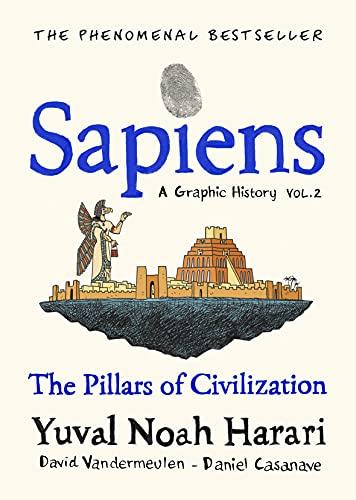 Sapiens A Graphic History, Volume 2: The Pillars of Civilization (English Edition)