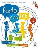 Parla con me 1: Corso di lingua e cultura italiana per ragazzi / Kurs- und Arbeitsbuch - Katia D'Angelo
