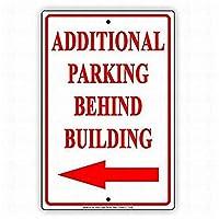 185グレートティンサインアルミニウム建物の後ろに追加の駐車場左の赤い文字を続行屋外&屋内サイン壁の装飾12x8インチ