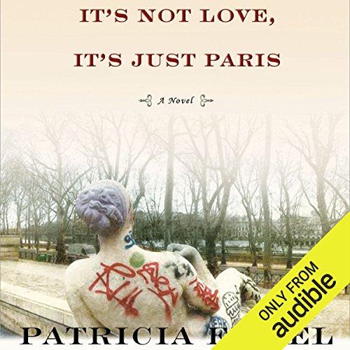 It's Not Love, It's Just Paris audiobook cover art