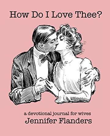 How Do I Love Thee?
