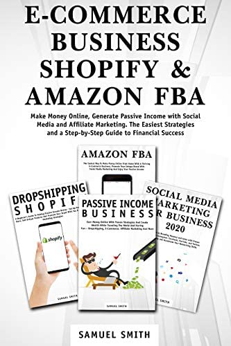 E COMMERCE BUSINESS SHOPIFY AMAZON FBA Make Money Online Generate Passive Income with Social product image