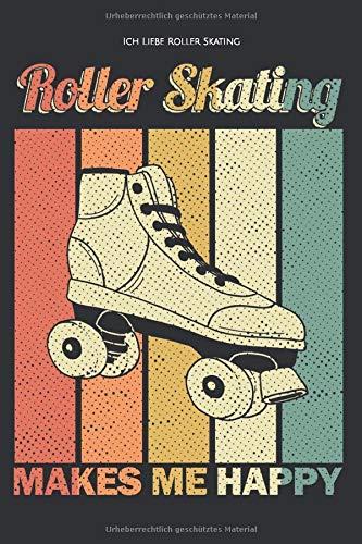 Ich Liebe Roller Skating: Ein Geschenk für alle Roller Skating Liebhaber
