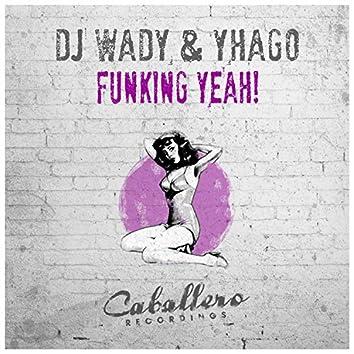 Funking Yeah!
