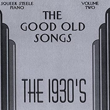 The Good Old Songs: The 1930s, Vol. 2
