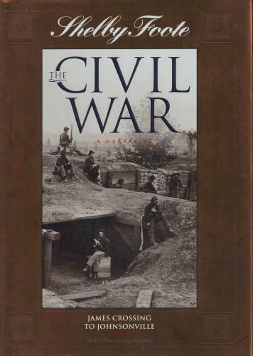 The Civil War: A Narrative, Volume 12: James Crossing to Johnsonville - Book #12 of the Civil War: A Narrative, 40th Anniversary Edition