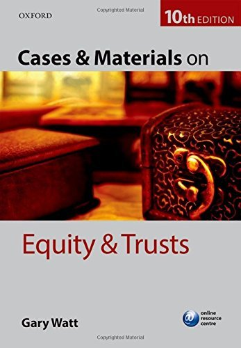 Cases & Materials on Equity & Trusts by Gary Watt (2016-06-09)