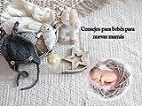 Consejos para bebés para nuevas mamás: El mejor consejo para las nuevas , Un regalo para toda la vida.
