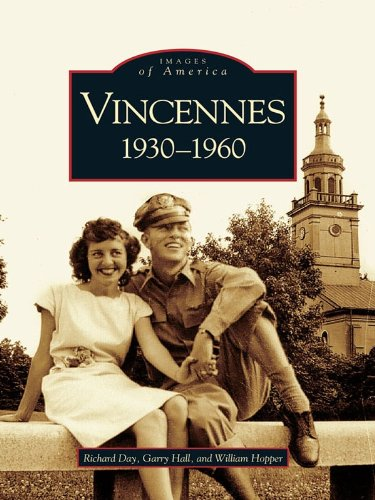 Vincennes: 1930-1960 (Images of America) (English Edition)