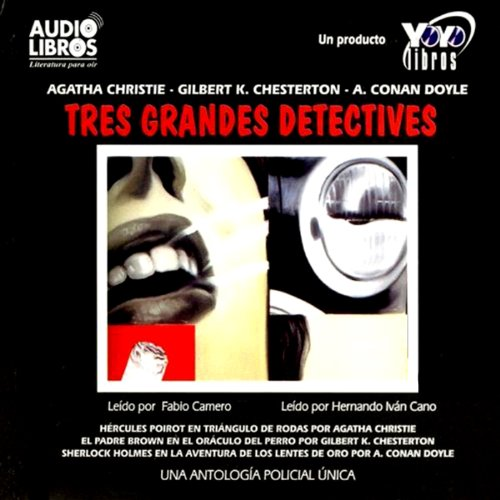 Los Tres Grandes Detectives [The Three Great Detectives] audiobook cover art