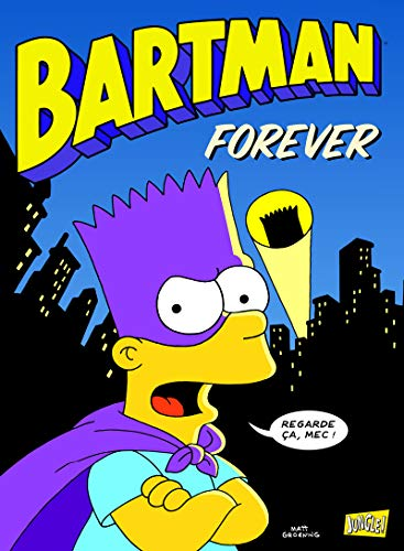Bartman - tome 5 Forever (5)