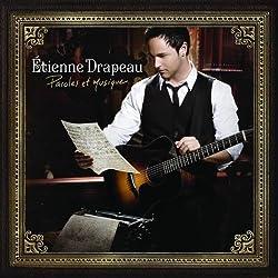 Paroles Et Musique by Etienne Drapeau (2010-09-21)