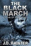 The Black March: A Novel of World War II