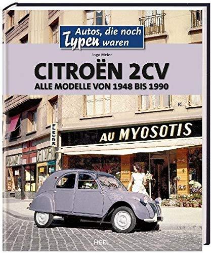 Citroën 2CV: Alle Modelle von 1948 bis 1990