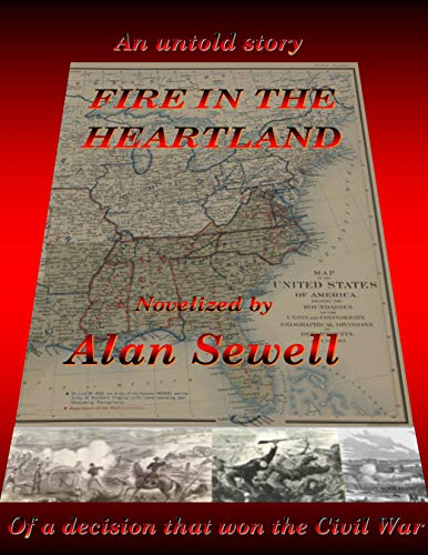 Fire in the Heartland: A Civil War Novel of the Decision that Won the Civil War (English Edition)