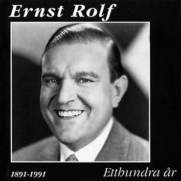 Ernst Rolf: Etthundra år