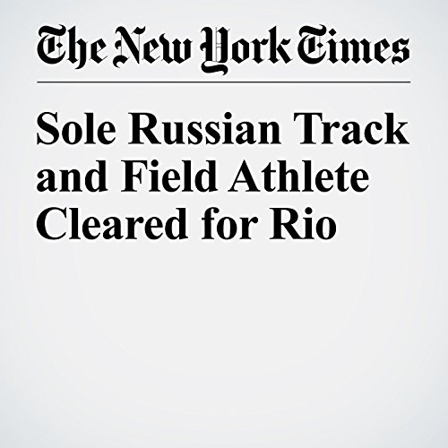 Sole Russian Track and Field Athlete Cleared for Rio cover art
