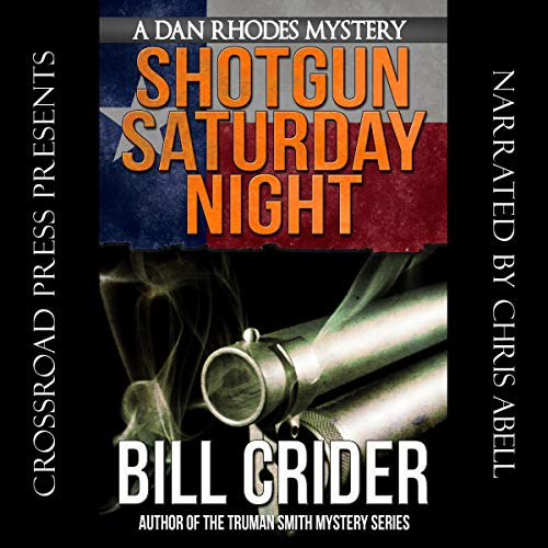 Shotgun Saturday Night - A Dan Rhodes Mystery cover art